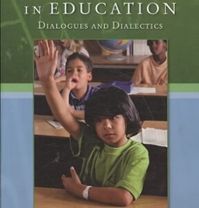 (PDF ebook) Critical Issues in Education: Dialogues and Dialectics, 7th Edition