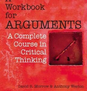 (PDF ebook) A Workbook for Arguments: A Complete Course in Critical Thinking, 1st Edition