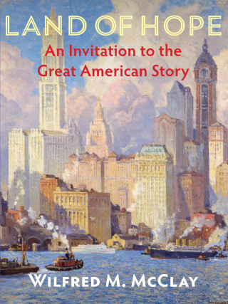 Land of Hope: An Invitation to the Great American Story