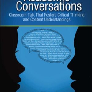 (PDF ebook) Academic Conversations: Classroom Talk that Fosters Critical Thinking and Content Understandings, 1st Edition