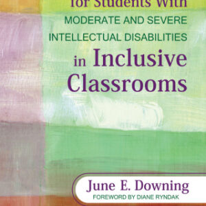 (PDF ebook) Academic Instruction for Students With Moderate and Severe Intellectual Disabilities in Inclusive Classrooms, 1st Edition
