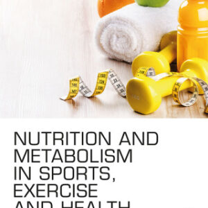 Nutrition and Metabolism in Sports
