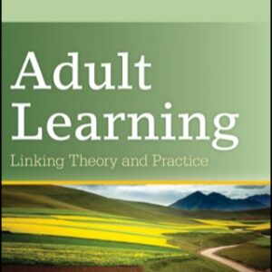 (PDF ebook) Adult Learning: Linking Theory and Practice, 1st Edition