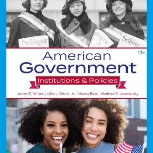 American Government: Institutions and Policies, 17th Edition – PDF ebook*