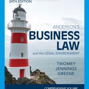 Anderson's Business Law & The Legal Environment – Comprehensive Edition, 24th Edition – PDF ebook*