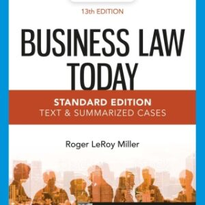 Business Law Today, Standard: Text & Summarized Cases, 13th Edition – PDF ebook*
