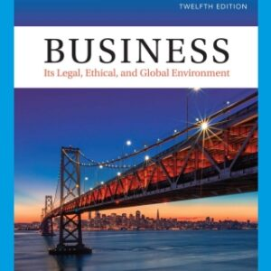 Business: Its Legal, Ethical, and Global Environment, 12th Edition – PDF ebook*