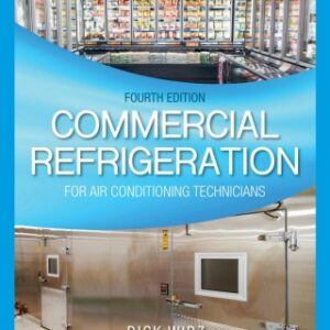 Commercial Refrigeration for Air Conditioning Technicians, 4th Edition – PDF ebook*