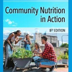 Community Nutrition in Action, 8th Edition – PDF ebook*