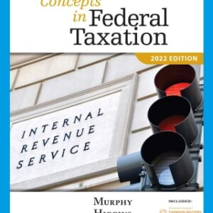 Concepts in Federal Taxation 2022, 29th Edition – PDF ebook*