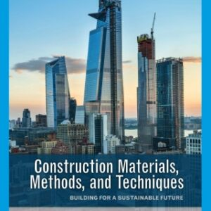 Construction Materials, Methods and Techniques: Building for a Sustainable Future, 5th Edition – PDF ebook*