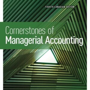 Cornerstones of Managerial Accounting, 4th Edition – PDF ebook*