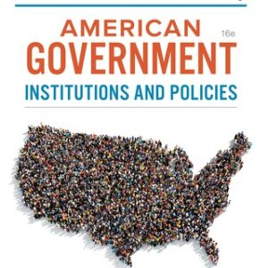 (PDF ebook) American Government: Institutions and Policies, 16th Edition