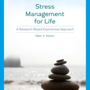 Stress Management for Life: A Research-Based Experiential Approach, 5th Edition – PDF ebook*