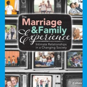 The Marriage and Family Experience: Intimate Relationships in a Changing Society, 14th Edition – PDF ebook*