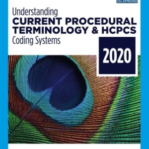 Understanding Current Procedural Terminology and HCPCS Coding Systems – 2020, 7th Edition – PDF ebook*