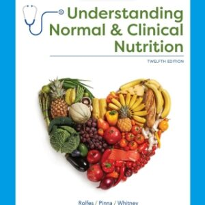 Understanding Normal and Clinical Nutrition, 12th Edition – PDF ebook*