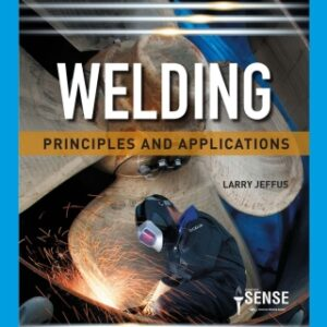 Welding: Principles and Applications, 9th Edition – PDF ebook*