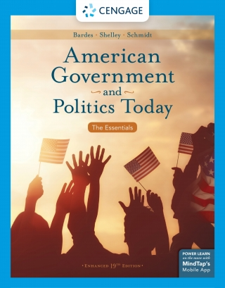 American Government and Politics Today: The Essentials, Enhanced, 19th Edition – PDF ebook*