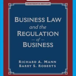 Business Law and the Regulation of Business, 13th Edition – PDF ebook*