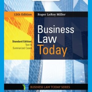 Business Law Today, Standard: Text & Summarized Cases, 12th Edition – PDF ebook*