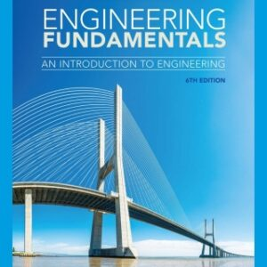 Engineering Fundamentals: An Introduction to Engineering, 6th Edition – PDF ebook*