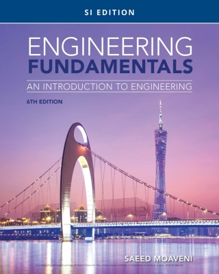 Engineering Fundamentals: An Introduction to Engineering, SI Edition, 6th Edition – PDF ebook*