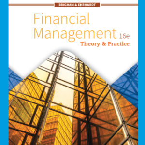Financial Management: Theory & Practice, 16th Edition – PDF ebook