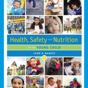 Health, Safety, and Nutrition for the Young Child, 10th Edition – PDF ebook*