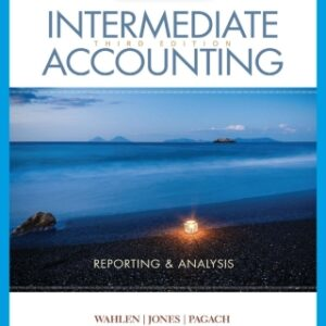 Intermediate Accounting: Reporting and Analysis, 3rd Edition – PDF ebook*