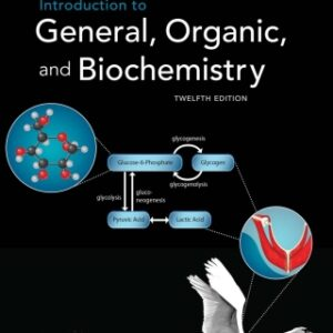 Introduction to General, Organic and Biochemistry, 12th Edition – PDF ebook