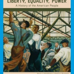 Liberty, Equality, Power: A History of the American People, 7th Edition – PDF ebook*