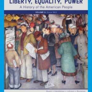 Liberty, Equality, Power: A History of the American People, Volume 2: Since 1863, 7th Edition – PDF ebook*