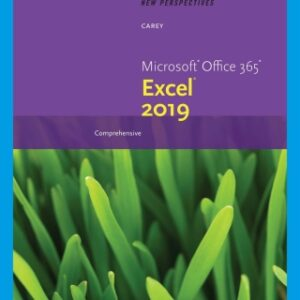 New Perspectives Microsoft Office 365 & Excel 2019 Comprehensive, 1st Edition – PDF ebook*