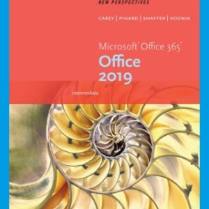 New Perspectives Microsoft Office 365 & Office 2019 Intermediate, 1st Edition – PDF ebook*