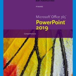 New Perspectives Microsoft Office 365 & PowerPoint 2019 Comprehensive, 1st Edition – PDF ebook*