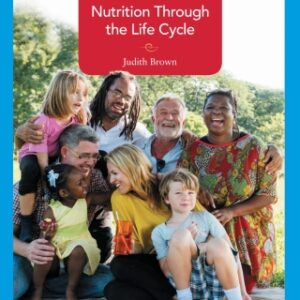 Nutrition Through the Life Cycle, 7th Edition – PDF ebook*