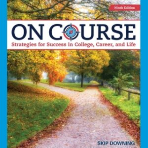 On Course: Strategies for Creating Success in College, Career, and Life, 9th Edition – PDF ebook*