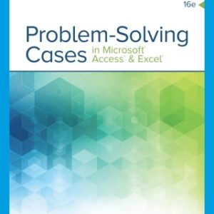 Problem Solving Cases In Microsoft Access & Excel, 16th Edition – PDF ebook*