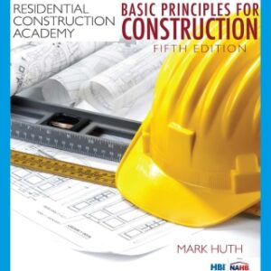 Residential Construction Academy: Basic Principles for Construction, 5th Edition – PDF ebook