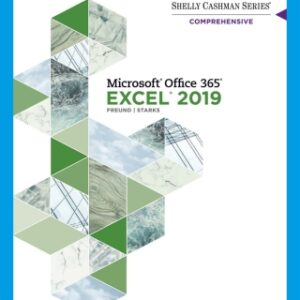 Shelly Cashman Series Microsoft Office 365 & Excel 2019 Comprehensive, 1st Edition – PDF ebook*