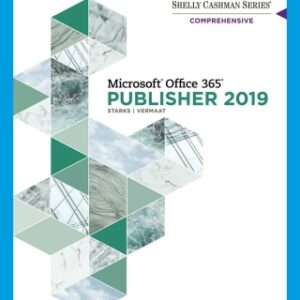 Shelly Cashman Series Microsoft Office 365 & Publisher 2019 Comprehensive, 1st Edition – PDF ebook*