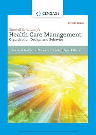Shortell and Kaluzny's Healthcare Management: Organization Design and Behavior, 7th Edition – PDF ebook*