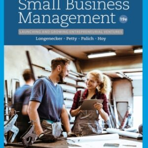 Small Business Management: Launching & Growing Entrepreneurial Ventures, 19th Edition – PDF ebook*