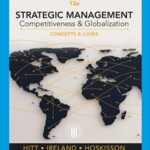 Strategic Management: Concepts and Cases: Competitiveness and Globalization, 13th Edition – PDF ebook*