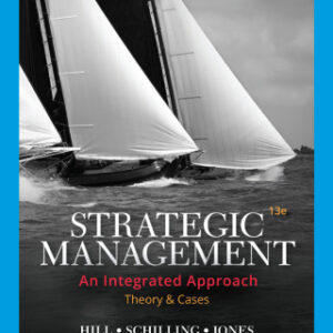 Strategic Management: Theory & Cases: An Integrated Approach, 13th Edition – PDF ebook*