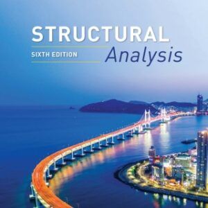 Structural Analysis, SI Edition, 6th Edition – PDF ebook*