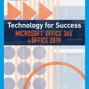 Technology for Success and Illustrated Series Microsoft Office 365 & Office 2019, 1st Edition – PDF ebook*
