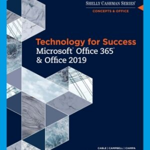 Technology for Success and Shelly Cashman Series Microsoft Office 365 & Office 2019, 1st Edition – PDF ebook*