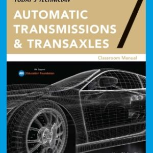 Today's Technician: Automatic Transmissions and Transaxles Classroom Manual and Shop Manual, 7th Edition – PDF ebook*